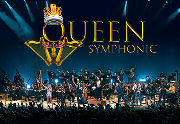 Queen Symphonic — A Rock & Orchestra Experience